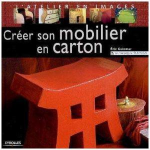 le livre cr er son mobilier en carton lpb carton. Black Bedroom Furniture Sets. Home Design Ideas