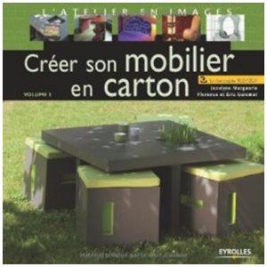Créer son mobilier en carton vol3