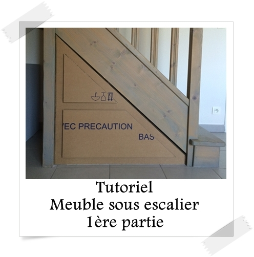 tutoriel meuble sous escalier 1 re partie lpb carton. Black Bedroom Furniture Sets. Home Design Ideas
