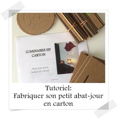 tutoriel fabriquer son petit abat jour en carton lpb carton. Black Bedroom Furniture Sets. Home Design Ideas
