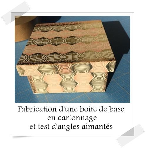 fabrication d 39 une boite de base en cartonnage et test d 39 angles aimant s lpb carton. Black Bedroom Furniture Sets. Home Design Ideas