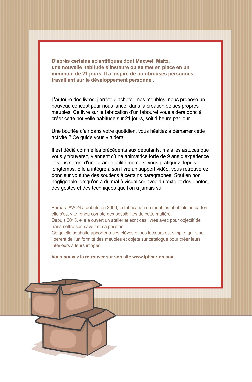 Le livre j 39 arr te d 39 acheter mes meubles 21 heures pour fabriquer son tabouret en carton lpb - Acheter meubles en carton ...