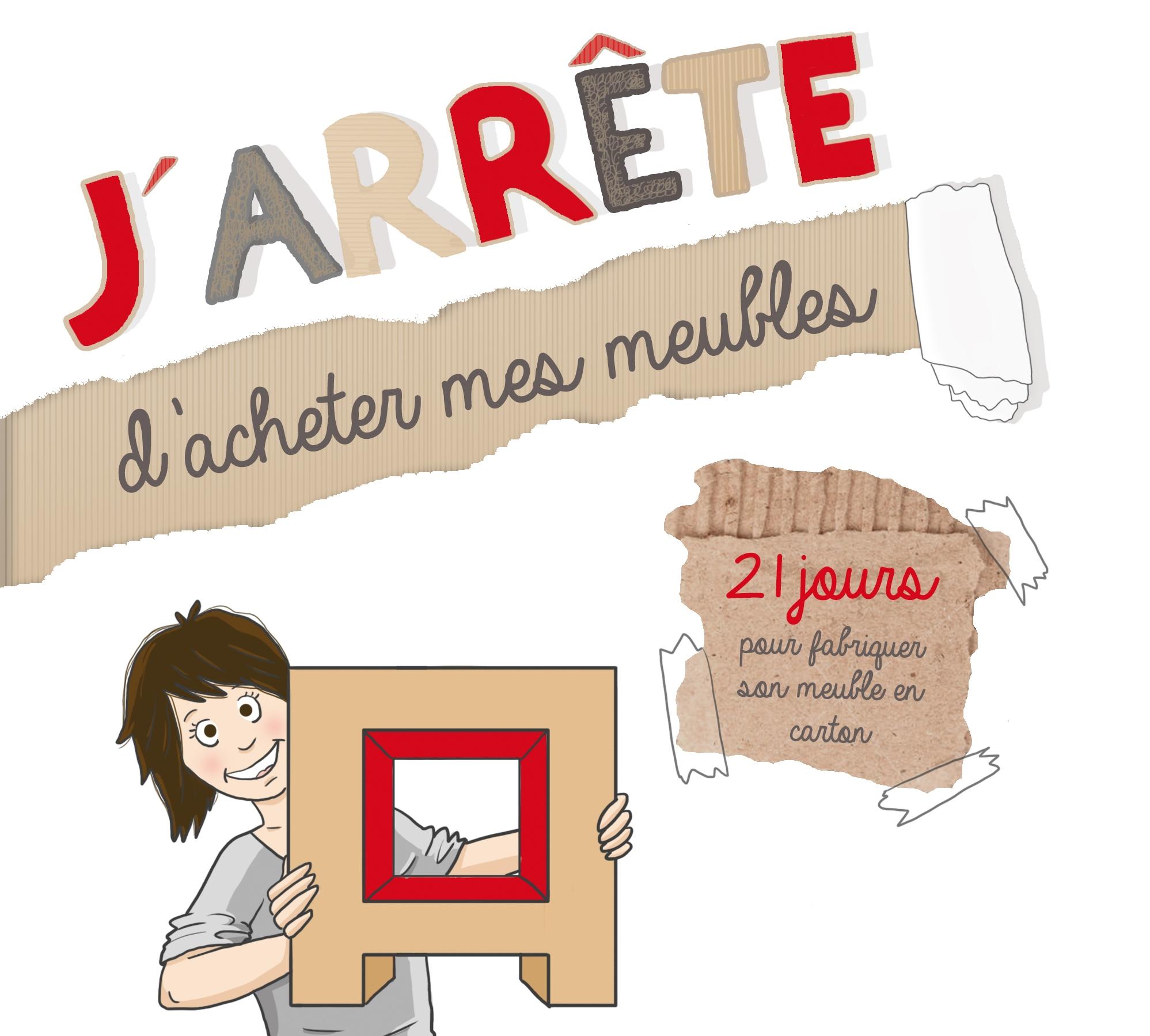 Image De Meuble En Carton le livre: j'arrête d'acheter mes meubles: 21 jours pour